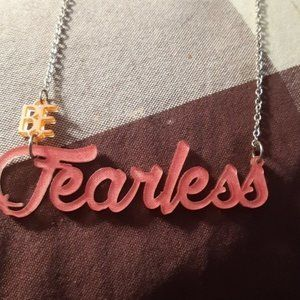 Be Fearless Necklace by Color By Amber